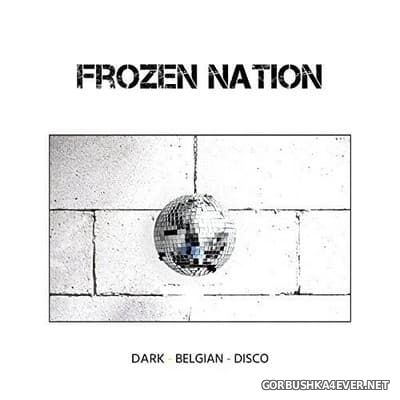 Frozen Nation - Dark Belgian Disco [2017]