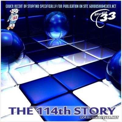Studio 33 - The 114th Story [2017] Bootleg