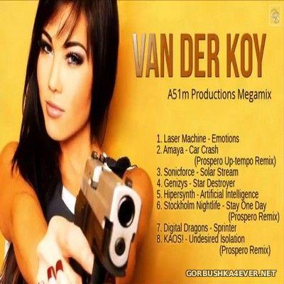 Van Der Koy - A51m Productions Megamix [2017]