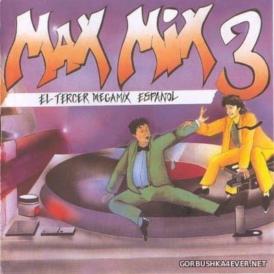 [Max Music] Max Mix 3