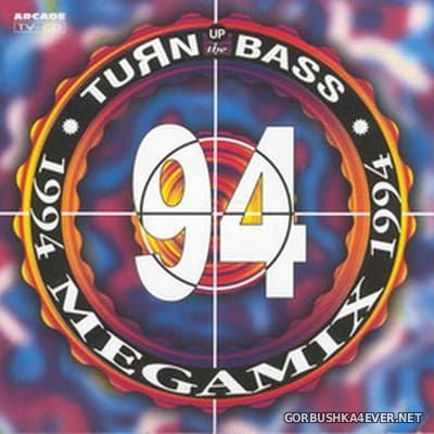 Turn Up The Bass Megamix [1994]