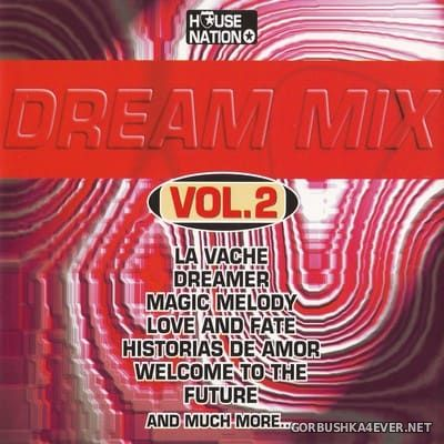 [House Nation] Dream Mix vol 2 [1997]