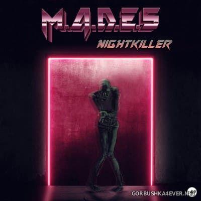 M.A.D.E.S - Nightkiller [2017]