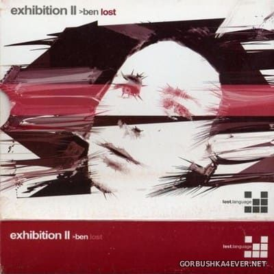 Exhibition 2 [2004] / 3xCD / Mixed By Ben Lost & Jay Burnett