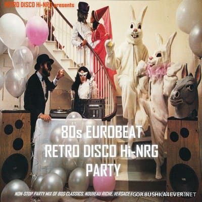 80s Eurobeat Retro Disco HiNRG Party