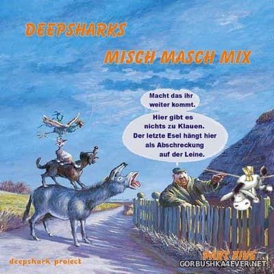 [Deepshark Project] Misch Masch Mix 05 [2007]