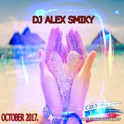DJ Alex Smiky - Pop Dance October 2017