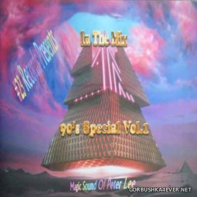 DJ Peter Lee - In The Mix 90s Special vol 1 [2017]