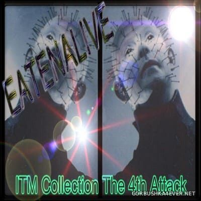 DJ Eatenalive - ITM Collection vol 04 [2003]