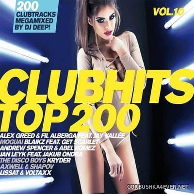 Clubhits Top 200 vol 10 [2017] / 3xCD / Mixed by DJ Deep