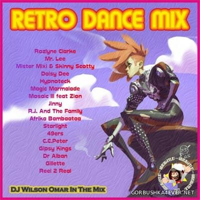 DJ Wilson Omar - Retro Dance Mix [2011]