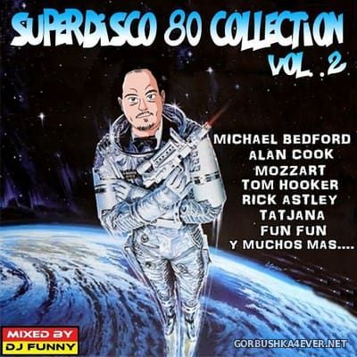 DJ Funny - SuperDisco 80 Collection 2 [2017]
