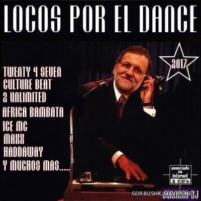 Locos Por El Dance 2017 By Juancho DJ