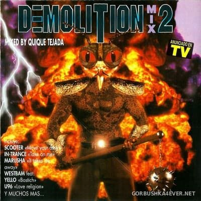 [Blanco Y Negro] Demolition Mix 2 [1995] / 2xCD