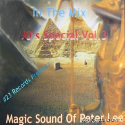 DJ Peter Lee - In The Mix 90s Special vol 3 [2017]