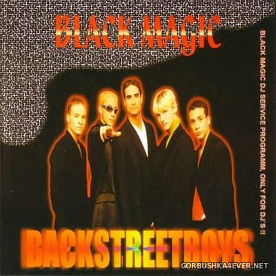 [Black Magic] Backstreet Boys Megamix [2002]