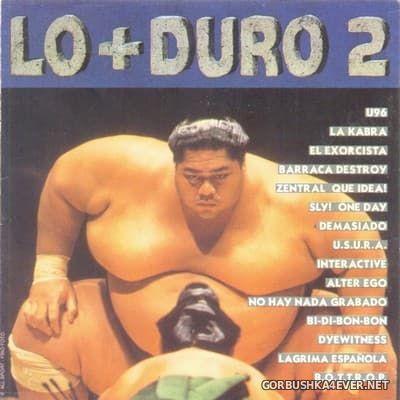 [Max Music] Lo+Duro 2 [1993] / 2xCD
