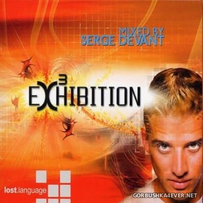 Exhibition 3 [2005] / 3xCD / Mixed By Serge Devant & John Bryan