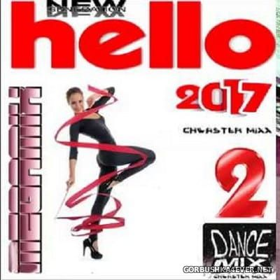 Chwaster Mixx - Hello 2 (New Generation Italo Disco) [2017]
