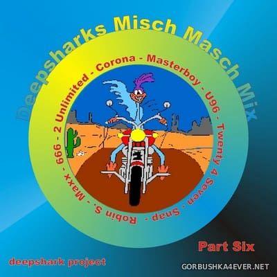[Deepshark Project] Misch Masch Mix 06 [2007]