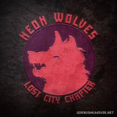 Scythe Saga - Neon Wolves II - Lost City [2017]