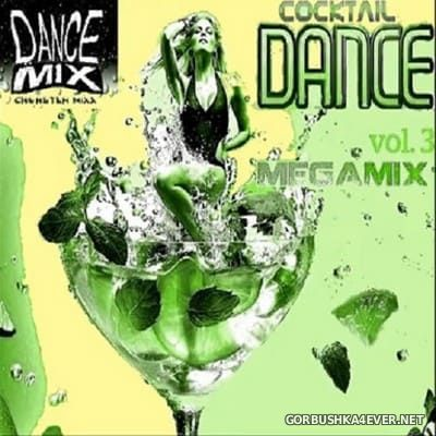 Chwaster Mixx - Cocktail Dance Megamix vol 3 [2017]