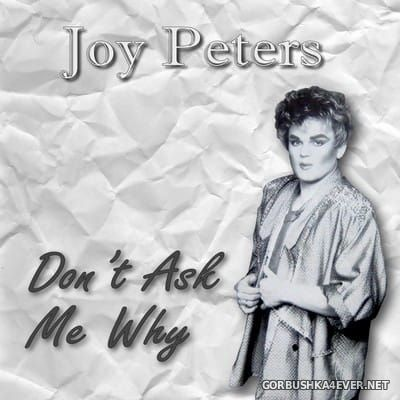 Joy Peters - Don't Ask Me Why [2017]