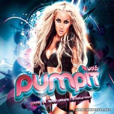Pump It vol 6 (Worldwide Edition) [2012]
