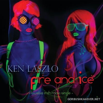 Ken Laszlo - Fire and Ice [2017]