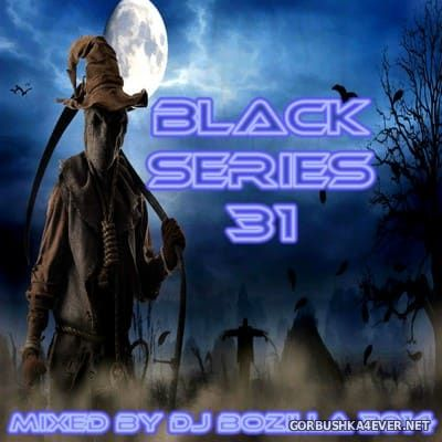 DJ Bozilla - The Black Series 31 [2014] Halloween Special