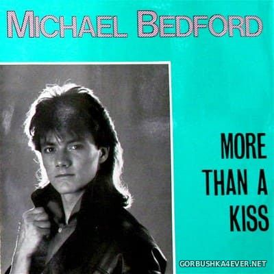 Michael Bedford - More Than A Kiss [2017]