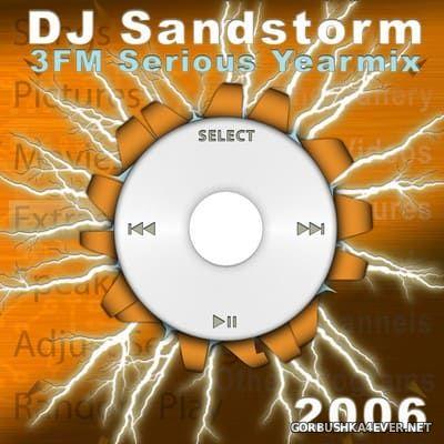 DJ Sandstorm - 3FM Yearmix 2006