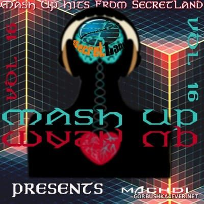SecretLand Mash Up Hits vol 16 [2017]