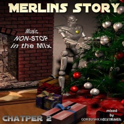 DJ Merlin - Merlins Story Chapter 2 [2002]