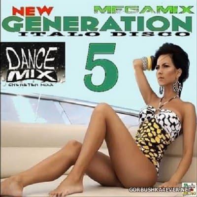 Chwaster Mixx - New Generation Italo Disco Megamix 2017.5