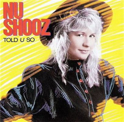 Nu Shooz - Told U So [1988]