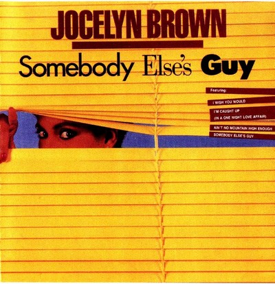 Jocelyn Brown - Somebody Else's Guy [1984]