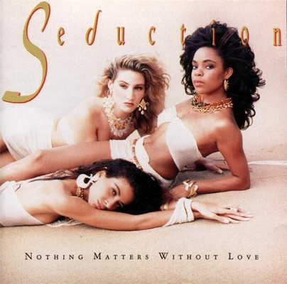 Seduction - Nothing Matters Without Love [1989]