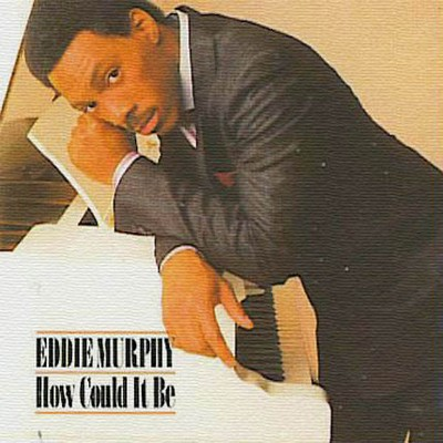 Eddie Murphy - How Could It Be [1985]