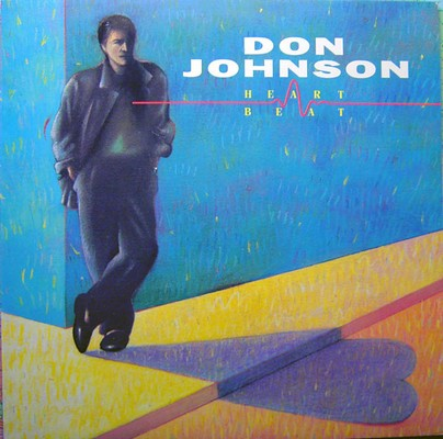 Don Johnson - Heartbeat [1986]