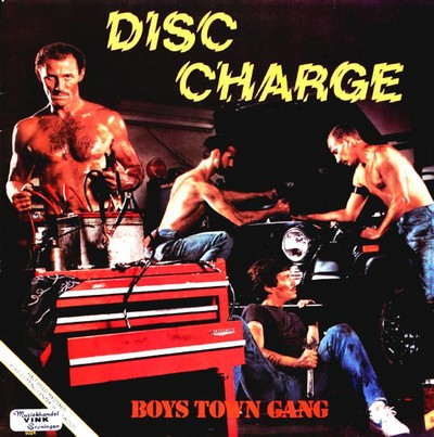 Boys Town Gang - Disc Charge [1982]
