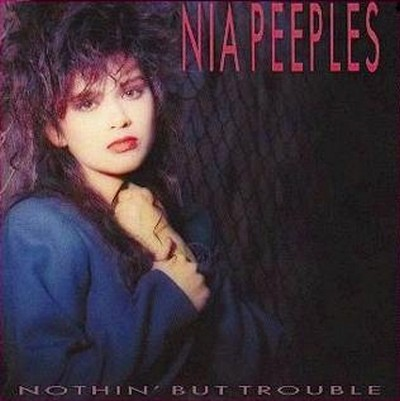 Nia Peeples - Nothin' But Trouble [1988]