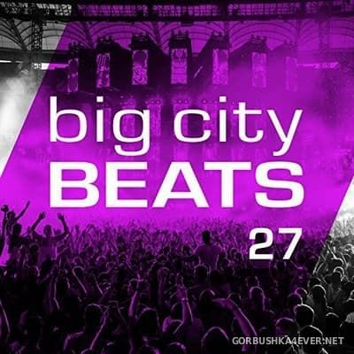 Big City Beats vol 27 (World Club Dome Edition) [2017] / 3xCD