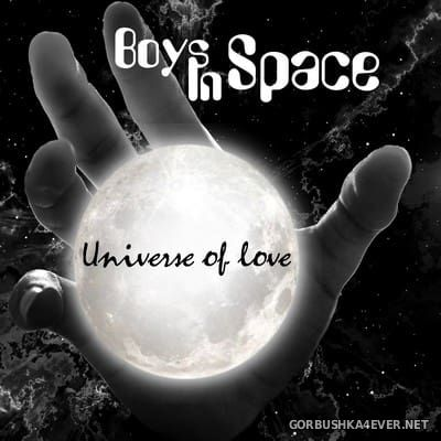 Boys In Space - Universe Of Love [2017]