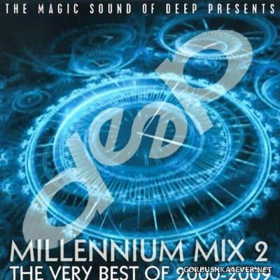 Deep Dance Millenium Mix 2 (The Very Best Of 2000-2009) [2017] Bootleg