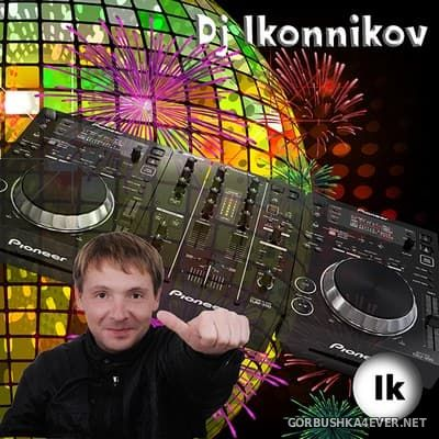 DJ Ikonnikov - E.x.c Version vol 40 [2017]