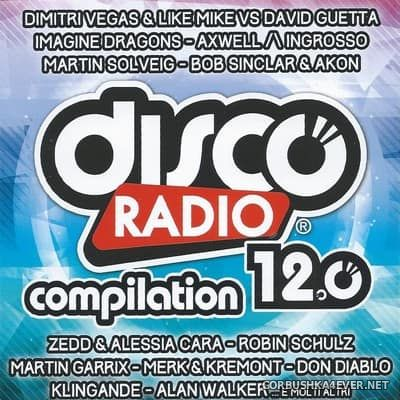 Disco Radio Compilation 12.0 [2017] / 2xCD