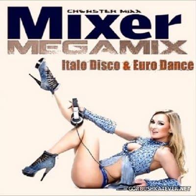 Chwaster Mixx - Mixer Megamix [2017]