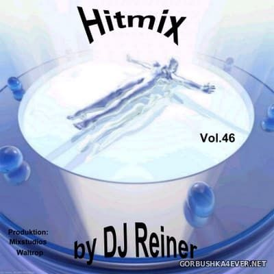 DJ Reiner - Hitmix vol 46 [2004]