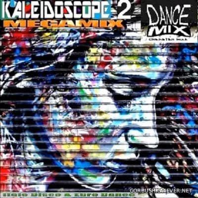 Chwaster Mixx - Kaleidoscope Megamix vol 2 [2017]